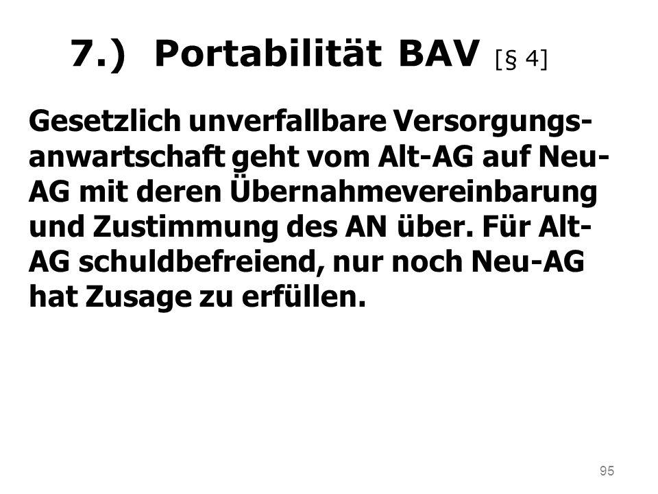 7.) Portabilität BAV [§ 4]